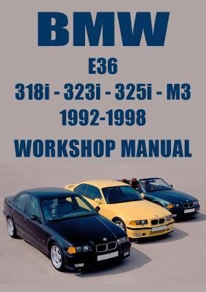 BMW E36 318i, 323i, 325i, 328i, M3 1992-1998 Workshop Manual | Bmw e36, Bmw,  Bmw e36 318i | 1998 Bmw 323is Wiring Diagram |  | Pinterest