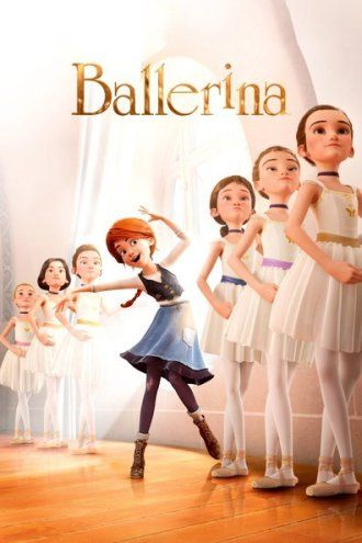 Ballerina 2016 Films Complets Films Gratuits En Ligne Ballerine