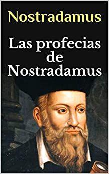 Descargar Gratis Las Profecias De Nostradamus En Pdf Y Epub Movie Posters Movies Cards