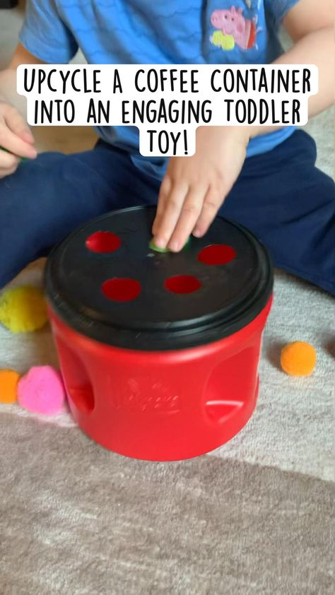Turn a Coffee Container Into An Engaging Toddler Toy!