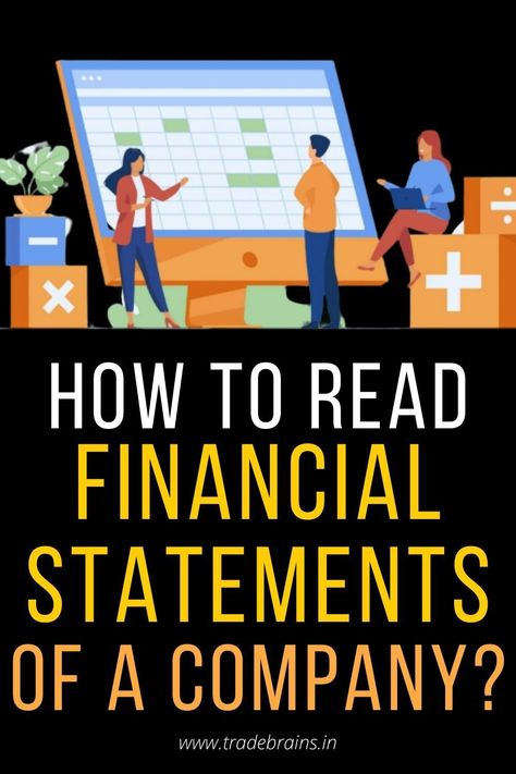 How to read Financial Statements of a Company?