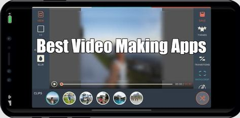 Best Video Making Apps For Android and iOS {Updated List of Apps}