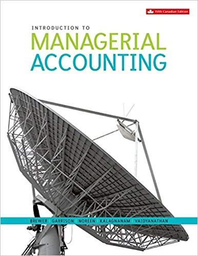 Solution Manual For Introduction To Managerial Accounting