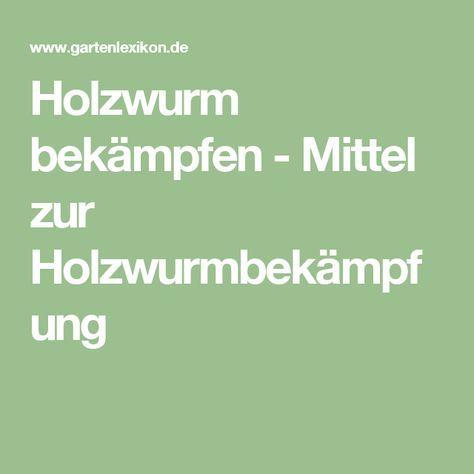 mittel gegen holzwurm perfect biopin liter with mittel gegen holzwurm beautiful holzwurm. Black Bedroom Furniture Sets. Home Design Ideas