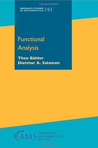 Functional Analysis Graduate Studies In Mathematics Band 191 Graduate Analysis Functional Studies Funktionsanalyse Mathematik Deutsche Bucher