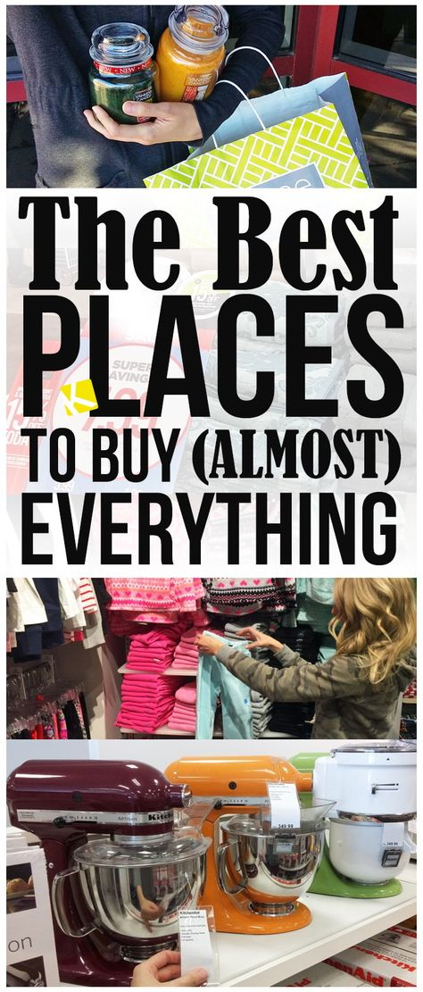 The Best Places to Buy (Almost) Everything