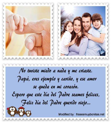 Palabras A Un Papa Que Crio Solo A Sus Hijos Tiernos Mensajes Para Agradecer A Papa Frasesmuybonitas Net Mensajes Dia Del Padre Feliz Día Del Padre Felicitaciones Para Papá