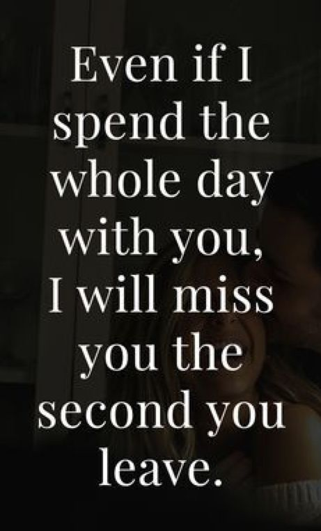 Every time 💞   L♥️VE MY HONEY!   I miss you quotes