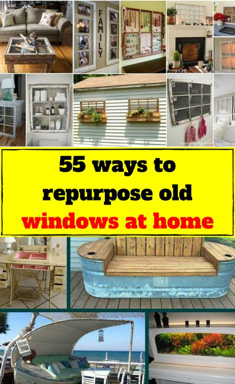 55 ways to repurpose old windows at home -  The DIY and upcycling movements are going strong as we head into the start of the new decade, and i - #Actor #Actresses #BeautifulCelebrities #home #repurpose #ScarlettJohansson #Ways #windows