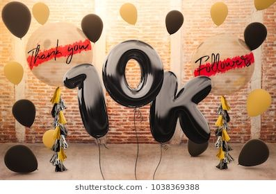 10k Or 10 000 Followers Thank You With Brilliant Balloons