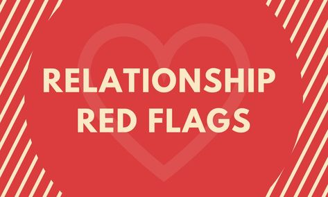 Relationship Red Flags