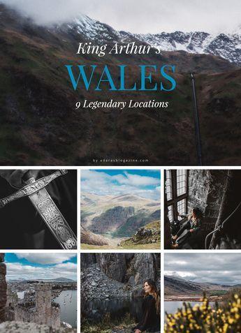 In King Arthur S Footsteps Discover 9 Legendary Places In Wales King Arthur King Arthur S Castle King Arthur Legend