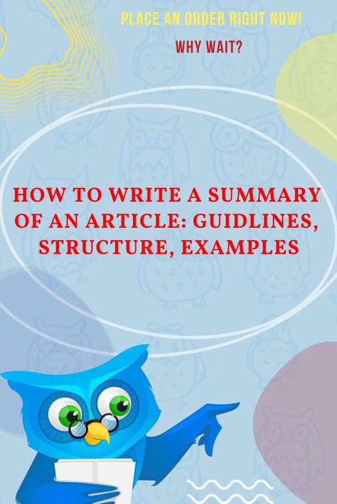 HOW TO WRITE A SUMMARY OF AN ARTICLE: GUIDLINES, STRUCTURE, EXAMPLES