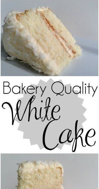 Making A Bakery Quality White Cake With Buttercream Frosting It Is Delicious The Frosting Is Awesome Tastes Like It Came From A Bakery Full Recipe Here White C Homemade White Cakes