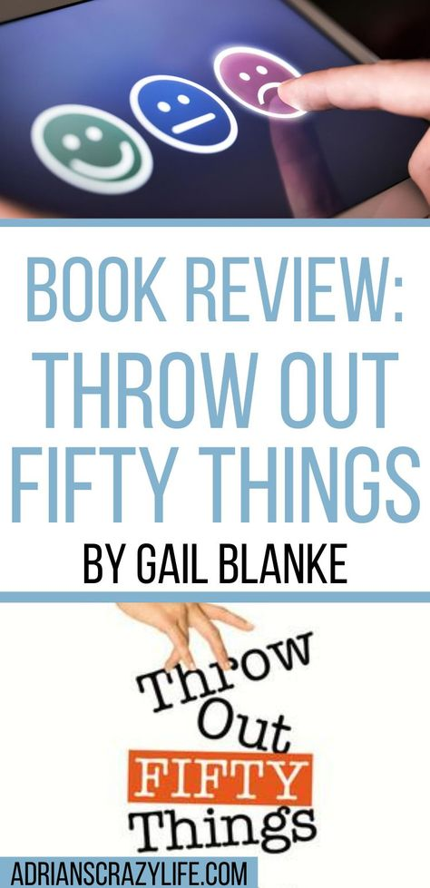 Book Review: Throw Out Fifty Things by Gail Blanke