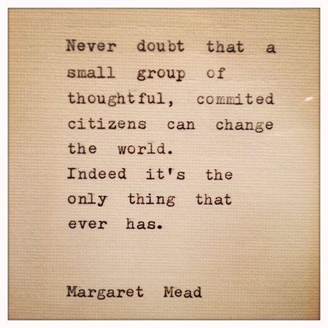 Top quotes by Margaret Mead-https://s-media-cache-ak0.pinimg.com/474x/00/6a/e5/006ae5d623598e4bd6692046df76ffb2.jpg