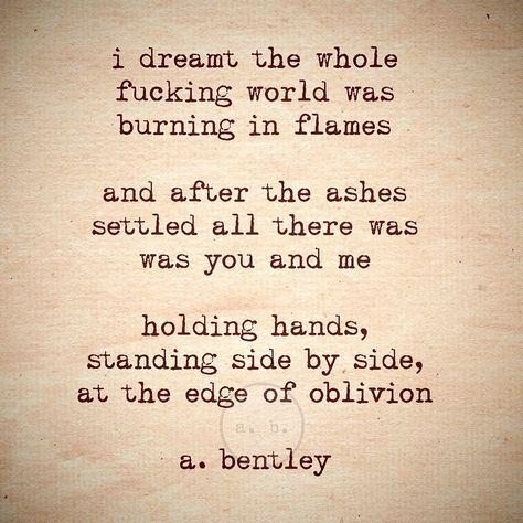 """A poem called """"Edge of Oblivion."""" And yes, I really did have a dream about this very scenario. #love #poetry #romance #poems"""