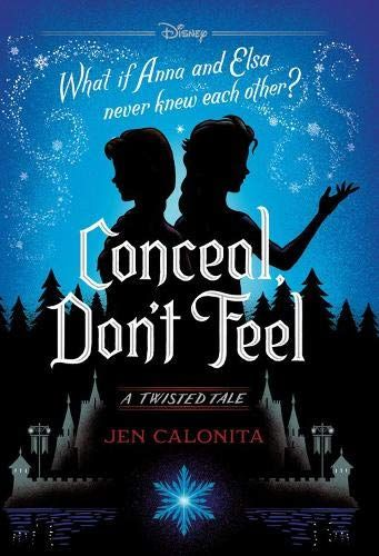 Read Book Conceal Dont Feel A Twisted Tale Download Pdf Free Epub Mobi Ebooks Disney Twisted Tales Frozen Book Disney Books