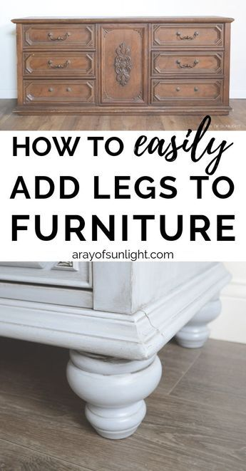How to add legs to painted furniture (dresser buffet nightstand or end table). How to add legs to painted furniture (dresser buffet nightstand or end table). Dresser Furniture, Refurbished Furniture, Repurposed Furniture, Furniture Makeover, Vintage Furniture, Home Furniture, Furniture Design, Garden Furniture, Barbie Furniture