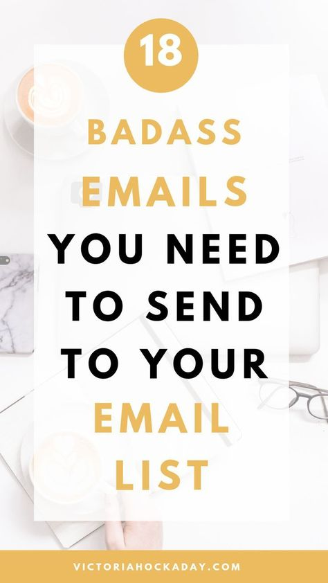 What To Send Your Email List: 18 Badass Emails For Beginner's - Victoria Hockaday
