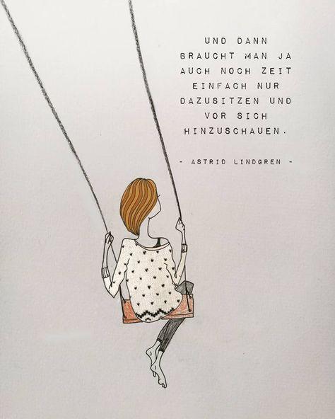 Illustration © Inka Hagen Die Gute Wal Productions, Zitat Quote Astrid Lindgren Und dann braucht man ja auch noch Zeit einfach nur dazusitzen und vor sich hinzuschauen
