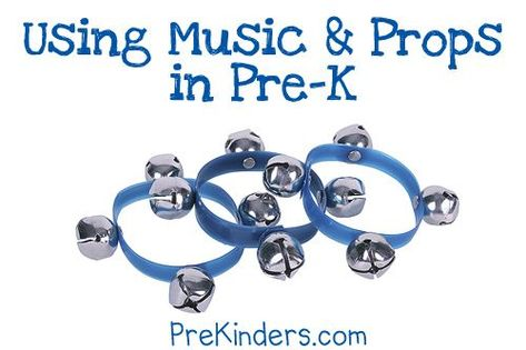 Using Songs and Props in Pre-K