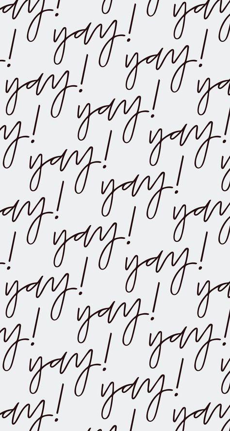 'Yay Print' desktop iphone wallpaper
