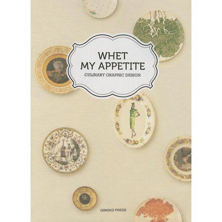 Whet My Appetite Catering Graphic Design Hardcover Walmart Com In 2021 Graphic Design Book Design Design