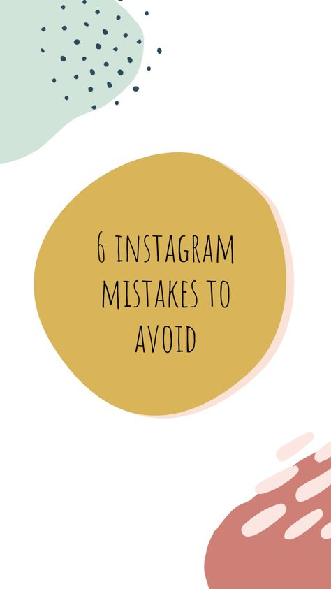 Instagram mistakes to avoid to grow your business online