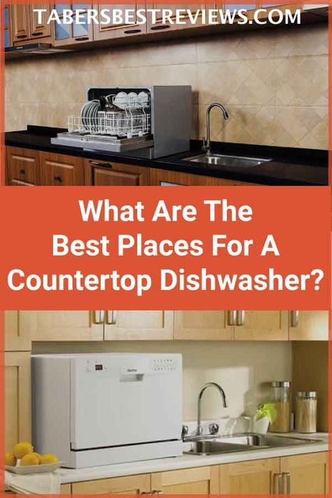 What Are The Best Places For A Countertop Dishwasher Countertop