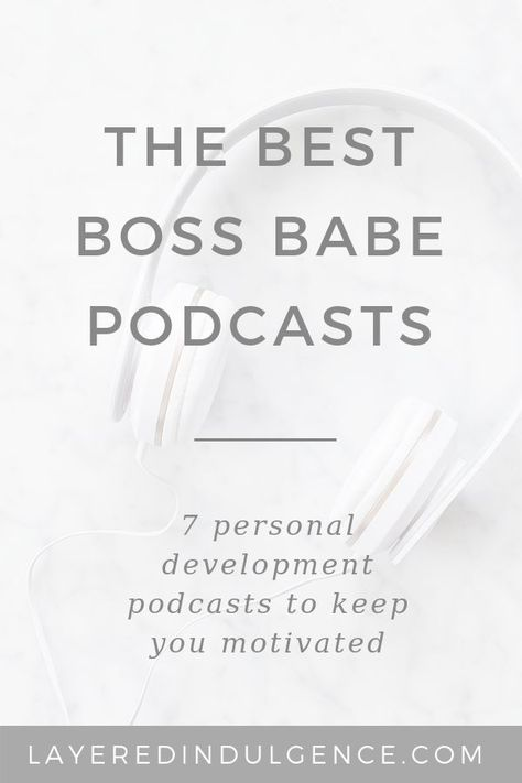 The Best Boss Babe Podcasts for Women by Women