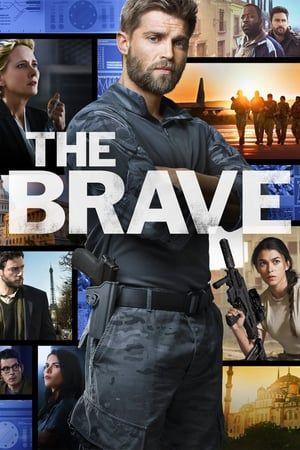 The Brave El Complejo Mundo De Valientes Héroes Militares Que Hacen Sacrificios Personales Mientras Ejecutan Las Misiones Más De Brave Brave Dvd Brave Online