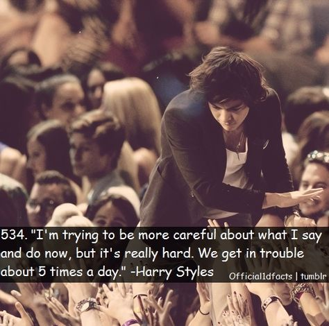 """""""I'm trying to be more careful about what i say and do now, but it's really hard. We get in trouble about 5 times a day."""" - Harry Styles by Hasenfeffer"""