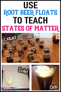 your students tired of only reading about matter? Let them experience a solid, liquid, and gas by creating root beer floats!Are your students tired of only reading about matter? Let them experience a solid, liquid, and gas by creating root beer floats! Science Experiments Kids, Science Lessons, Teaching Science, Science Ideas, Science Classroom, Science Education, Science Fun, Classroom Ideas, Preschool Science