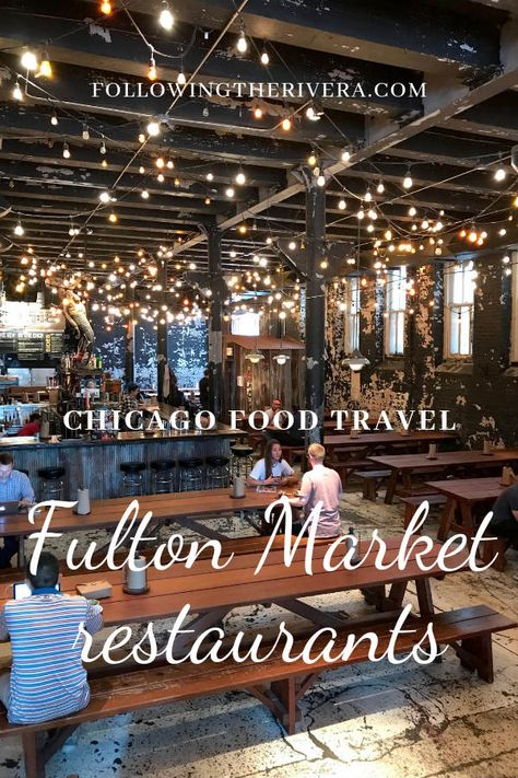 Discover the best places to eat near West Randolph Street and the Fulton Market District of Chicago