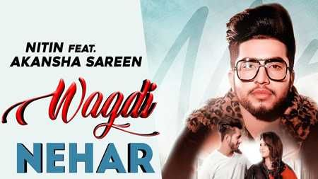 Wagdi Nehar Song Mp3 Download Nitin Punjabi 2019 In 2020 Songs News Songs Mp3