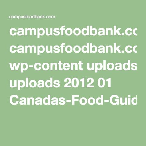 campusfoodbank.com wp-content uploads 2012 01 Canadas-Food-Guide-English-printable-version.pdf