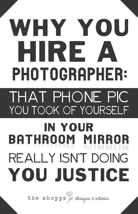30 Best Ideas For Photography Quotes Funny Photographers Life