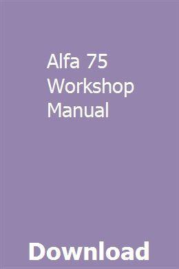 Alfa 75 Workshop Manual Workshop Manual Manual Car