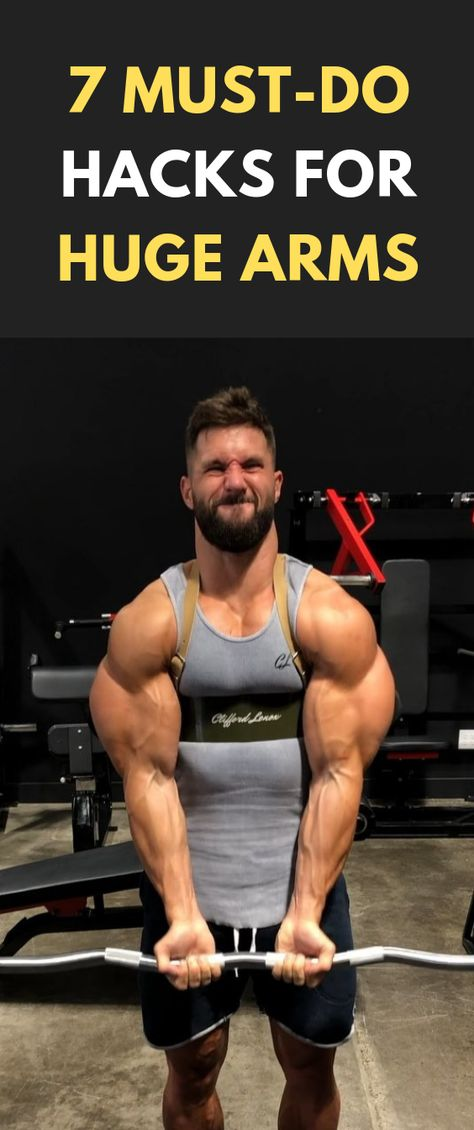 7 Must-Do Hacks For Huge Arms #fitness #bodybuilding #gym #Arms #workout #Biceps #Triceps