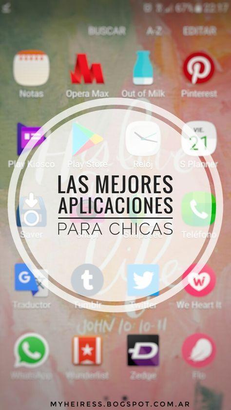Las Mejores Aplicaciones Para Chicas Aplicaciones Para Chicas Apps Para Chicas Consejos De Chicas