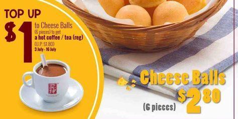 Ya Kun Singapore Cheesy Surprise Top Up 1 To Cheese Balls To Get Coffee Tea Promotion 3 16 Jul 2017 Cheese Ball Coffee Tea Cheesy