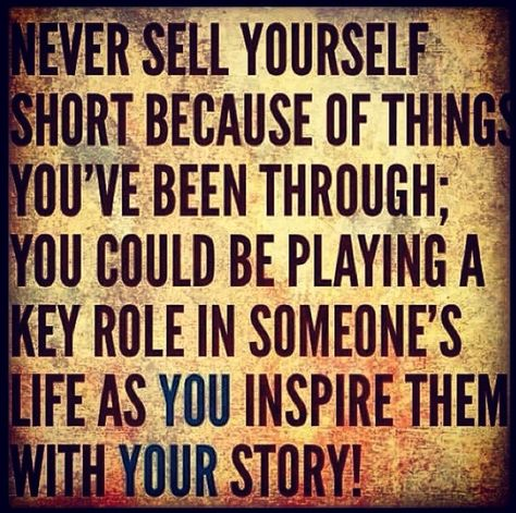 Never Sell Yourself Short Palabras De Sabiduría Quotes Words Of