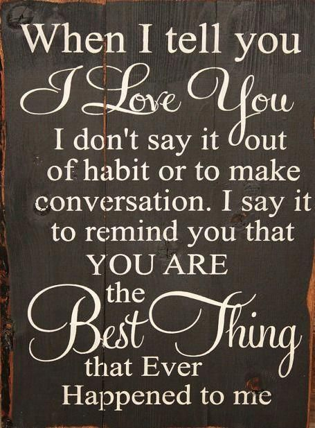 Large Wood Sign When I Tell You I Love You Farmhouse Sign Etsy In 2021 Told You So Sayings My Love