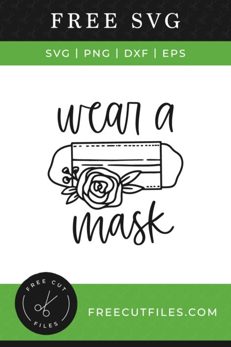 Wear A Mask Free Svg In 2020 Free Svg Cricut Projects Vinyl Svg Quotes