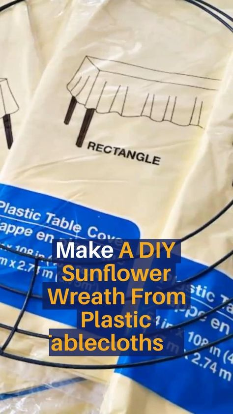 DIY Sunflower Wreath Out Of Plastic Tablecloths