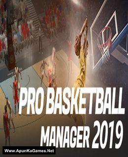 Pro Basketball Manager 2019 Pro Basketball Basketball Management