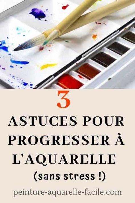 Progresser A La Peinture Aquarelle Sans Stress 3 Astuces