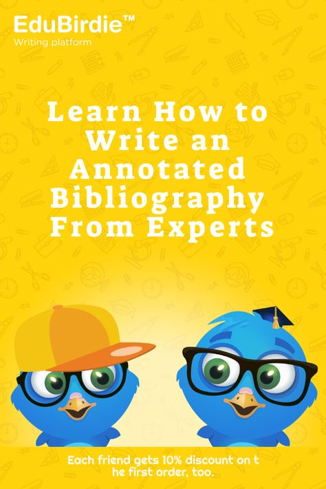 Learn How to Write an Annotated Bibliography From Experts