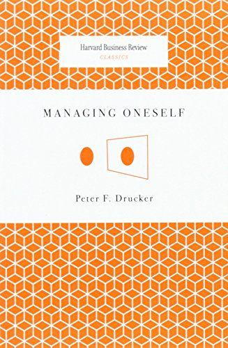 Managing Oneself (Harvard Business Review Classics) de Peter F - business review